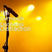 Distraction by The Dartmouth Decibelles