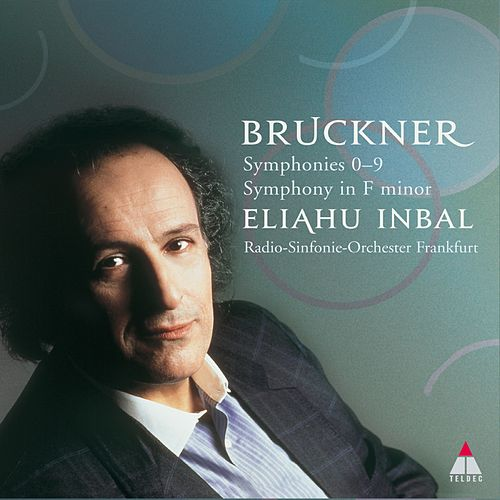 Play & Download Bruckner : Complete Symphonies by Eliahu Inbal | Napster