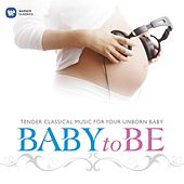 Play & Download Baby To Be by Various Artists | Napster
