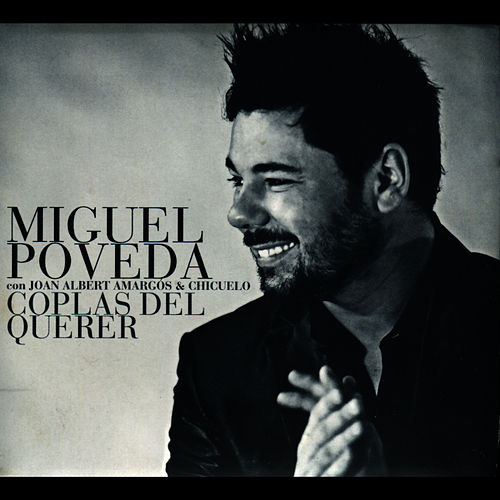 Coplas del Querer by Miguel Poveda