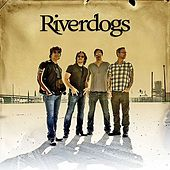 Play & Download World Gone Wild by River Dogs | Napster