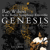 Play & Download Genesis Classic - Live In Berlin by Ray Wilson | Napster