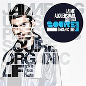 Play & Download Jaime Alguersuari presents Squire, Organic Life by Various Artists | Napster