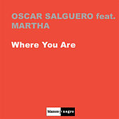 Play & Download Where You Are by Oscar Salguero | Napster