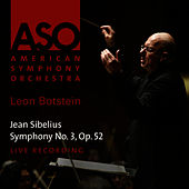 Sibelius: Symphony No. 3, Op. 52 by American Symphony Orchestra