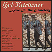 Love in the Cemetery by Lord Kitchener