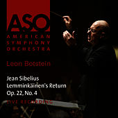 Play & Download Sibelius: Lemminkäinen's Return, Op. 22, No. 4 by American Symphony Orchestra | Napster