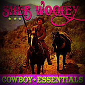 Cowboy Essentials by Sheb Wooley
