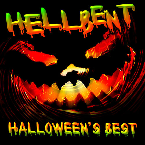 Hellbent - Halloween's Best by Various Artists
