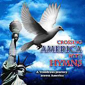 Play & Download Crossing America with Hymns (Instrumenal) by David & The High Spirit | Napster