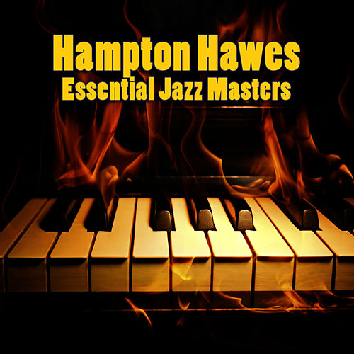 Essential Jazz Masters by Hampton Hawes