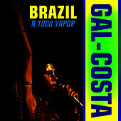 Play & Download Brazil A Todo Vapor by Gal Costa | Napster