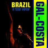 Brazil A Todo Vapor by Gal Costa