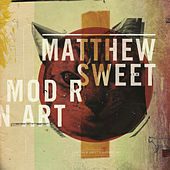 Play & Download Modern Art by Matthew Sweet | Napster