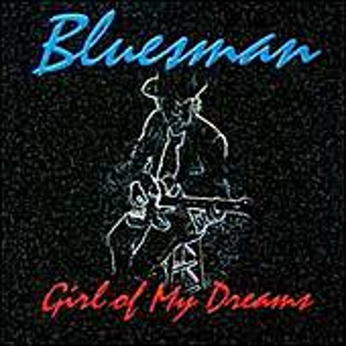 Girl Of My Dreams by Bluesman