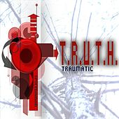 Truth Traumatic by Various Artists