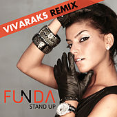 Play & Download Stand Up Vivarax Remix by Funda | Napster