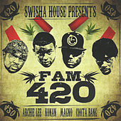 Play & Download Fam 420 by Swisha House | Napster