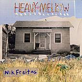 Heavy Mellow by Nik Freitas