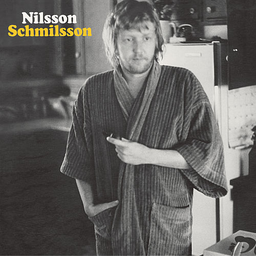 Play & Download Nilsson Schmilsson by Harry Nilsson | Napster
