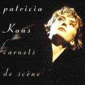 Carnets de scène by Patricia Kaas
