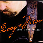 Play & Download Boogie Man by Omar and The Howlers | Napster
