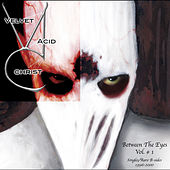 Play & Download Between The Eyes Vol. 1 by Velvet Acid Christ | Napster