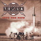 Play & Download Into The Now by Tesla | Napster