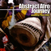 Play & Download Abstract Afro Journey by Ron Trent | Napster