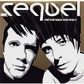 Play & Download Motorized Instinct by Sequel (Electronic) | Napster