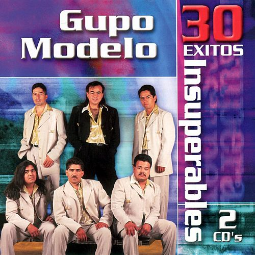 30 Exitos Insuperables by Grupo Modelo