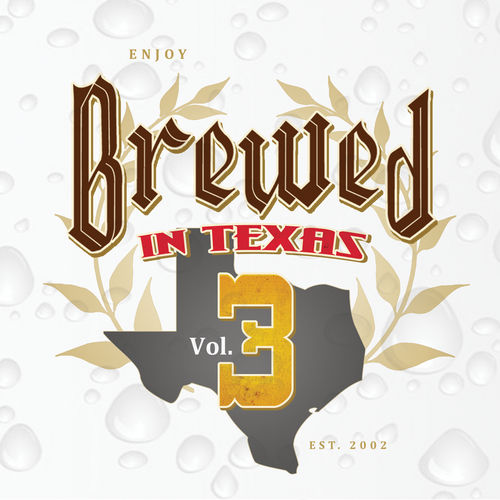 Play & Download Brewed In Texas Volume 3 by Various Artists | Napster