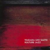 Kulture Jazz by Wadada Leo Smith