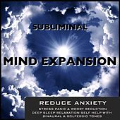 Play & Download Reduce Anxiety Stress Panic & Worry Reduction Deep Sleep Relaxation Self Help With Binaural Beats & Solfeggio Tones by Subliminal Mind Expansion | Napster