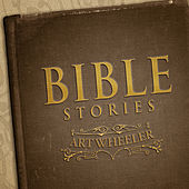Play & Download Bible Stories by Art Wheeler | Napster