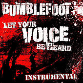 Let Your Voice Be Heard (Instrumental) by Bumblefoot