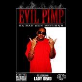 Da Bad Guy Returns by Evil Pimp