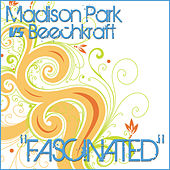 Play & Download Fascinated by Madison Park | Napster