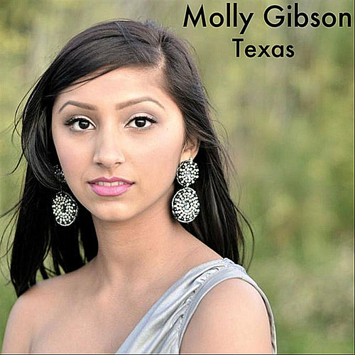 Play & Download Texas by Molly Gibson | Napster