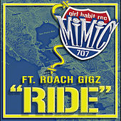 Play & Download Ride (feat. Roach Gigz) by Mimic | Napster