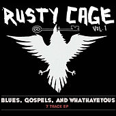 Blues, Gospels, and Whathaveyous by Rusty Cage