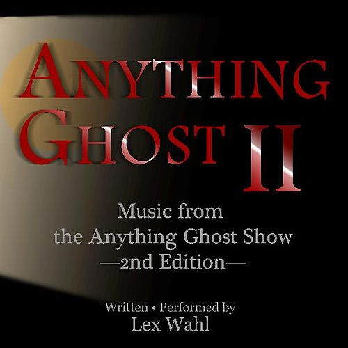 Play & Download Anything Ghost II by Lex Wahl | Napster