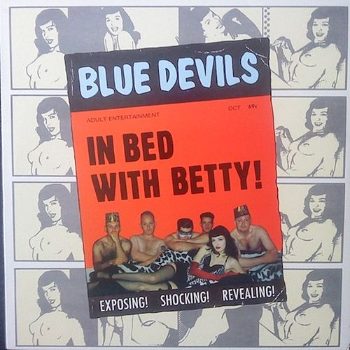 Play & Download In Bed With Betty by The Blue Devils | Napster