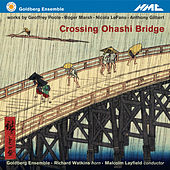 Goldberg Ensemble: Crossing Ohashi Bridge by Various Artists