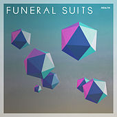Play & Download Health by Funeral Suits | Napster
