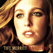 Play & Download Tambourine by Tift Merritt | Napster