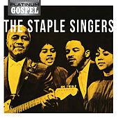 Play & Download Platinum Gospel-The Staple Singers by The Staple Singers | Napster