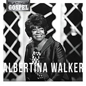 Play & Download Platinum Gospel-Albertina Walker by Albertina Walker | Napster
