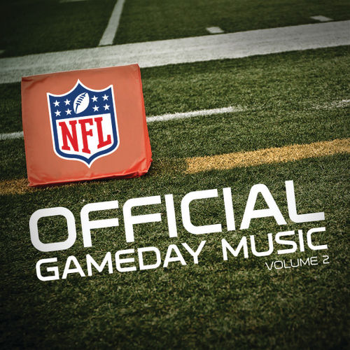 Play & Download Official Gameday Music of the NFL Vol. 2 by Various Artists | Napster