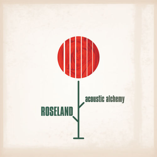 Play & Download Roseland by Acoustic Alchemy | Napster